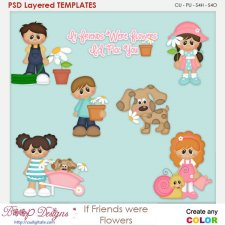 If Friends Were Flowers Layered Element Templates