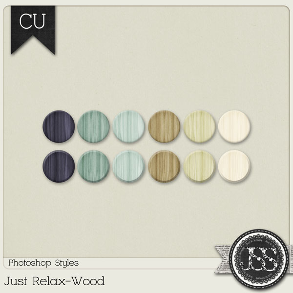 Just Relax Wood PS Styles by Just So Scrappy