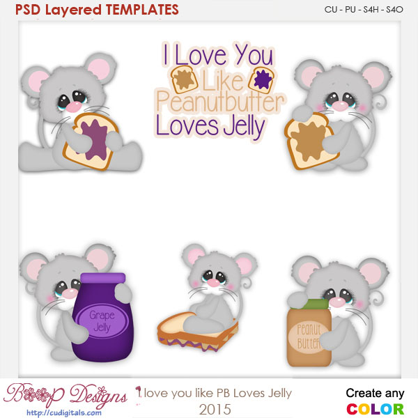I Love U Like Peanut Butter Loves Jelly Layered Element Templates