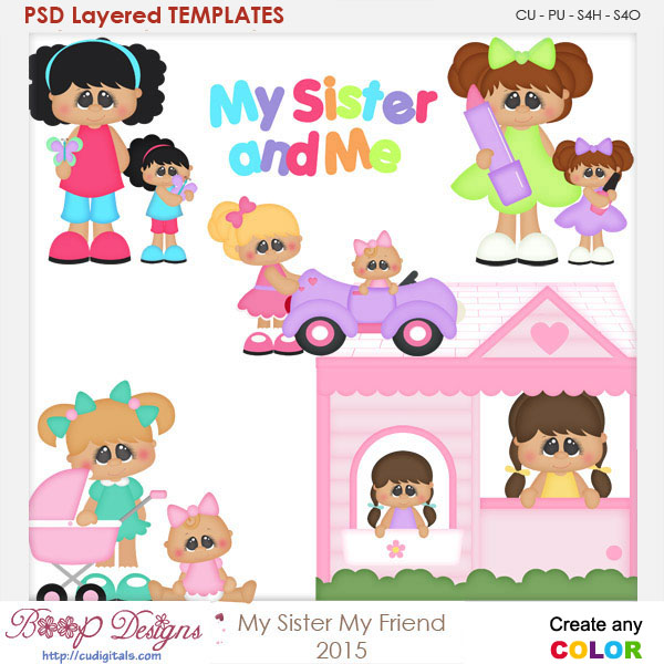 My Sister My Friend Layered Element Templates
